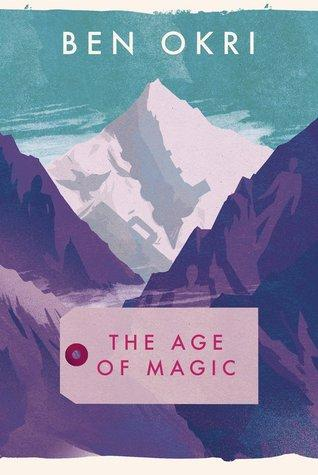 The Age of Magic by Ben Okri REVIEW