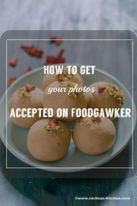 How to get your photos accepted on Foodgawker