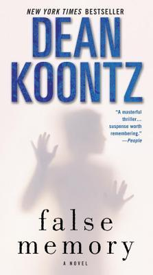 False Memory by Dean Koontz REVIEW