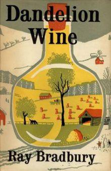 Dandelion Wine by Ray Bradbury Book Review