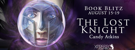 The Lost Knight by Candy Atkins @XpressoReads @Candy_Atkins