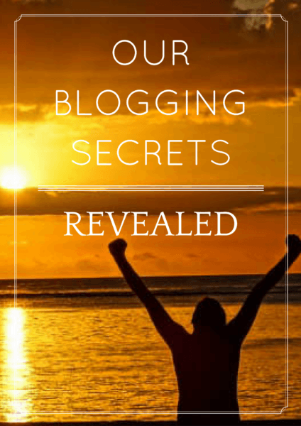 Our Blogging Secrets Revealed – Everything We Do to Grow Our Blogs