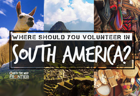 QUIZ: Where Should You Volunteer In South America?
