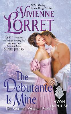 The Debutante Is Mine by Vivienne Lorret- On Sale for $0.99 for a Limited Time Only!