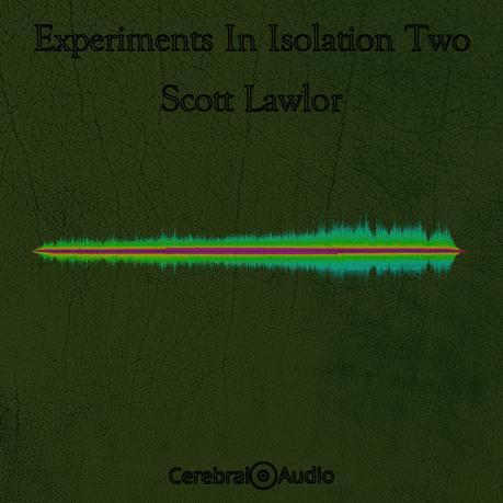 The Second of Three Releases from Scott Lawlor