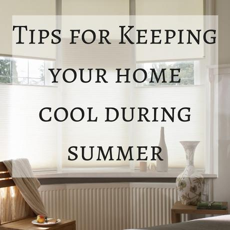 Tips on Keeping Your Home Cool During Summer