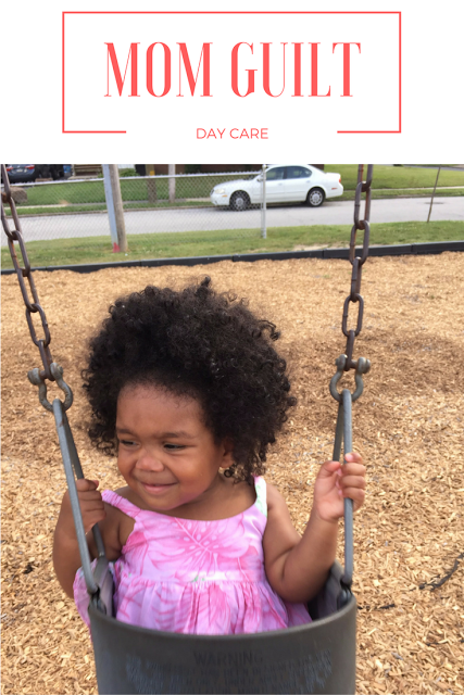 Mom Guilt: Day Care