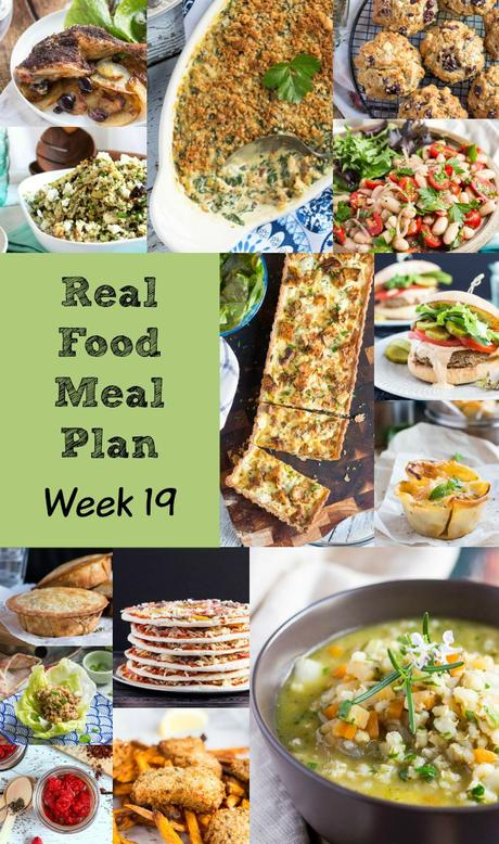 Real Food Meal Plan – Week 19 2016