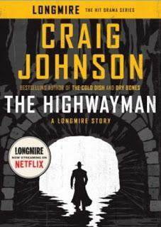 The Highwayman - A Longmire Story- by Craig Johnson- Feature and Review