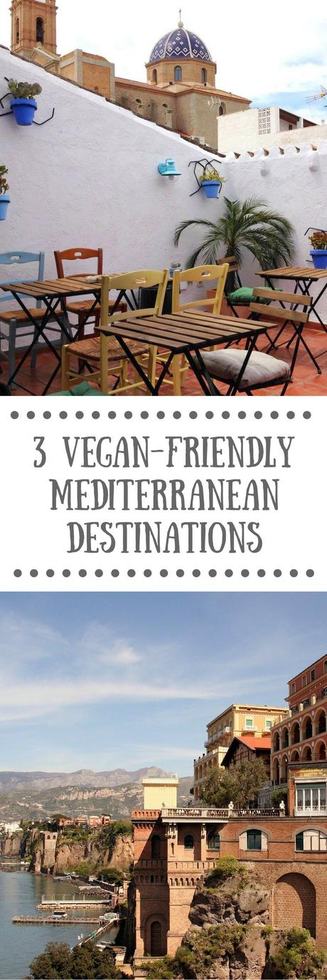 Vegan Travel Guide: 3 Vegan-friendly Mediterranean Travel Destinations