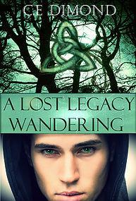A Lost Legacy: Wandering (Promo Post)