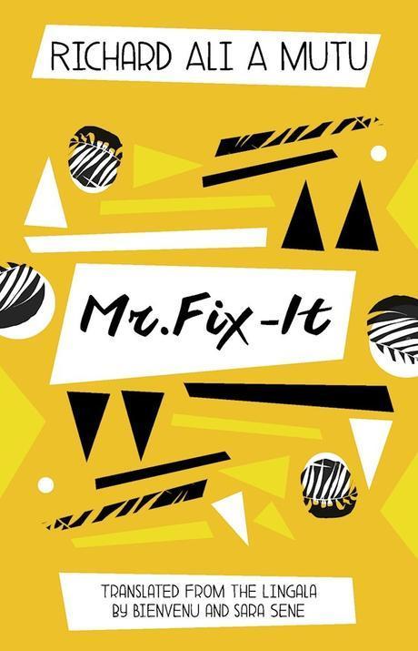 New Book Alert: Richard Ali A Mutu's 'Mr. Fix It'