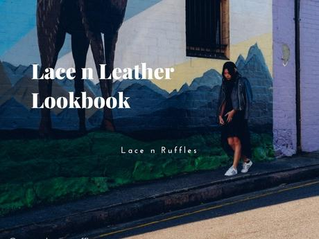 Lace n Leather: Lace n Ruffles Lookbook