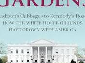 Book Review: Presidents' Gardens Marta McDowell