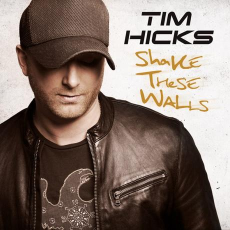 Tim Hicks – Shake These Walls Review
