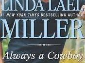 Always Cowboy-The Carsons Mustang Creek- Linda Lael Miller Feature Review