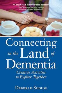 Connecting in the Land of Dementia: Book Review
