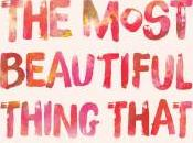 Julie Thompson Reviews You're Most Beautiful Thing That Happened Arisa White