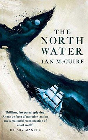 The North Water by Ian McGuire REVIEW