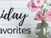 Friday Favorites: Shopping Local