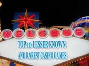Lesser Known Rarest Casino Games