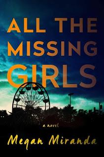All The Missing Girls by Megan Miranda- Feature and Review