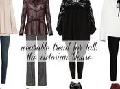 Wearable Trend Fall: Victorian Blouse