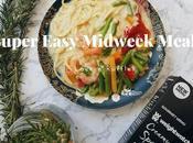 Super Easy Midweek Meals