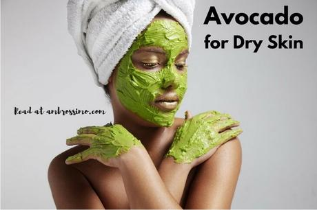 Avocado for Dry Skin