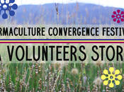 Permaculture Convergence Festival: Volunteers Story