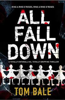 All Fall Down by Tom Bale- Feature and Review
