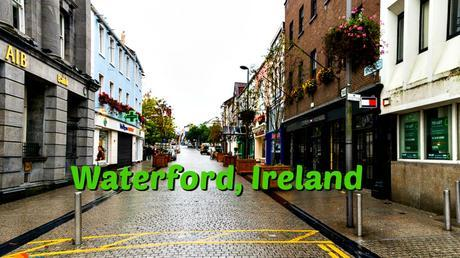 One day Itinerary for Waterford Irealnd