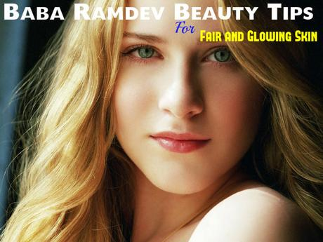 Baba Ramdev Beauty Tips For Fair And Glowing Skin Paperblog
