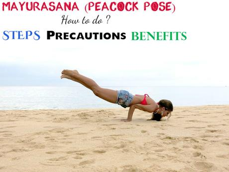 Mayurasana (Peacock Pose): How to Do, Steps, Precautions ...