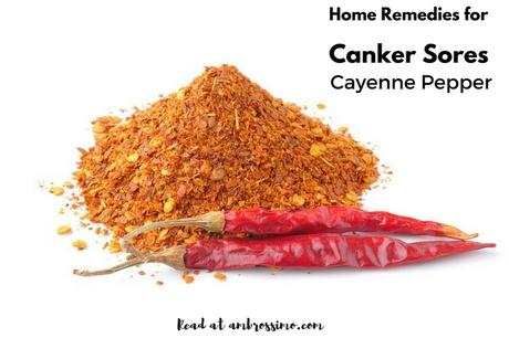 Cayenne Pepper- how to get rid of canker sores