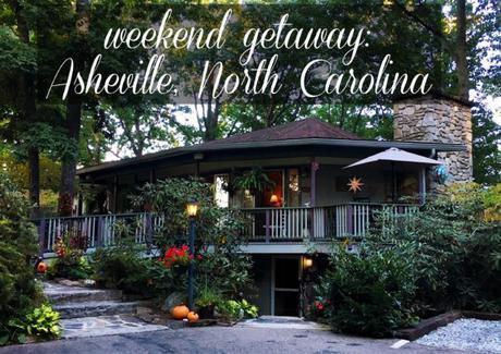 Weekend Getaway to Asheville, North Carolina