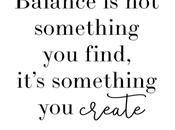 Create Balance Your Life
