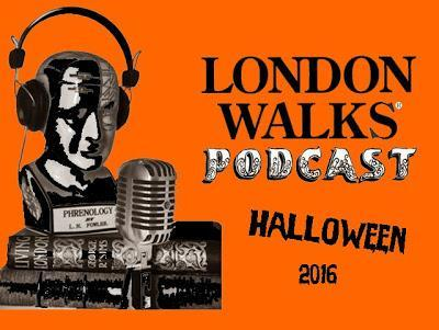 Part One of the Annual #London Walks #Halloween Podcast Is Out Now! @podbeancom