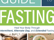 'The Complete Guide Fasting' Excellent Even According Harshest Critics