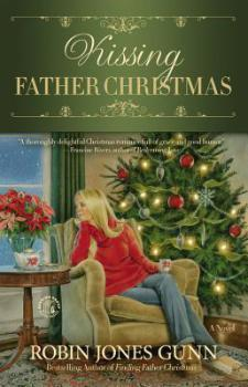 Kissing Father Christmas by Robin Jones Gunn
