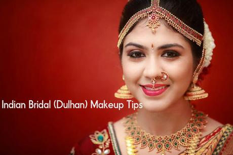Indian Bridal (Dulhan) Makeup Tips: A Complete Guide - Paperblog