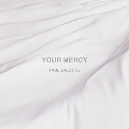 paul-baloche_your-mercy_album-cover