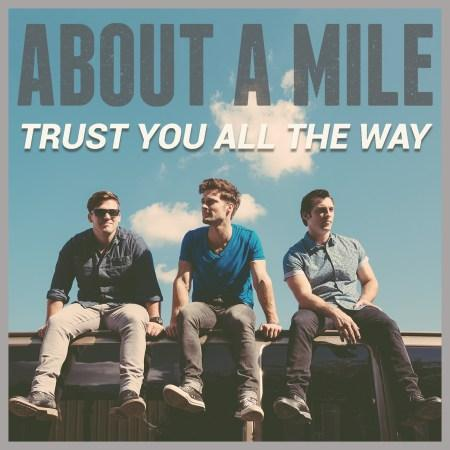 about-a-mile-trust-you-all-the-way-cover-art
