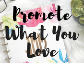 Promote What Love