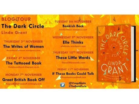 Blog tour: The Dark Circle by Linda Grant