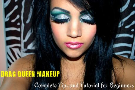 drag queen makeup complete tips and tutorial for