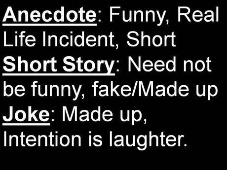 Difference Between Anecdote, Short Story, Joke