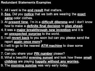 Redundant Statements, Sentences Examples Phrases
