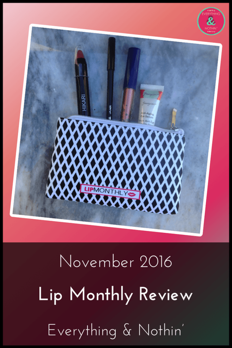 November 2016 Lip Monthly Review