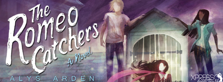 The Romeo Catchers by Alys Arden @XpressoReads @alysarden